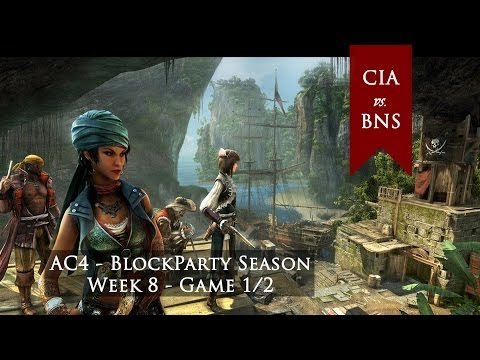 AC4 AA - Block Party Season - Week 8 - CIA vs BNS game #1 DUAL POINT OF VIEW