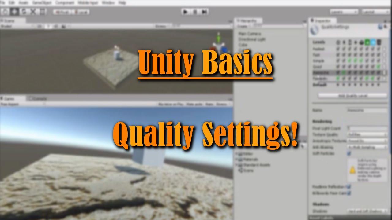 Unity Basics: Quality Settings - YouTube