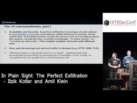 #HITB2016AMS D2T1 - In Plain Sight: The Perfect Exfiltration Technique - Itzik Kotler and Amit Klein