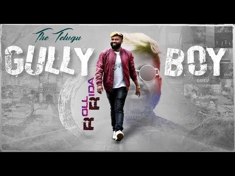 The Telugu Gullyboy - Roll Rida