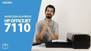 UNBOXING HP OFFICEJET 7110 EPRINTER
