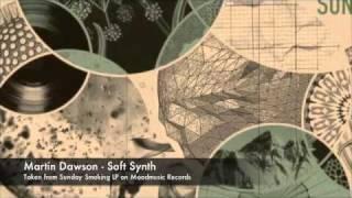 Martin Dawson - Soft Synth (2011)