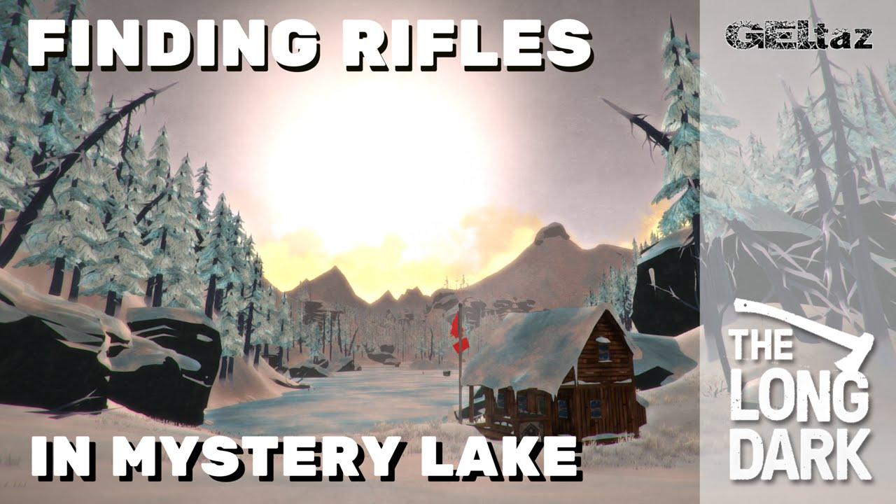 Worksheet. The Long Dark  Finding Rifles in Mystery Lake  YouTube