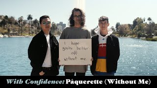 Смотреть клип With Confidence - Pâquerette