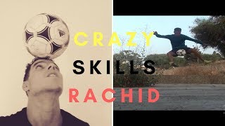 INCROYABLE SKILLS FOOTBALL IN MOROCCO BY RACHID :) :)