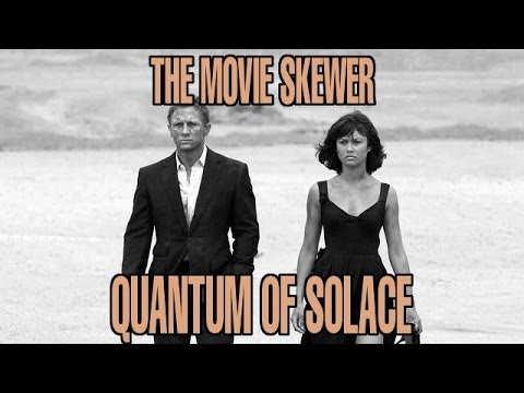 Quantum of Solace (2008) Review - The Movie Skewer