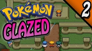 Pokemon Glazed Version Part 2