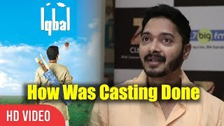 How Shreyas Was Casted For Iqbal | Chance In Iqbal