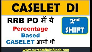 Caselet DI based on Percentage in RRB PO PRE 2nd Shift  (Memory Based) || 11 AUG 2018 EXAM
