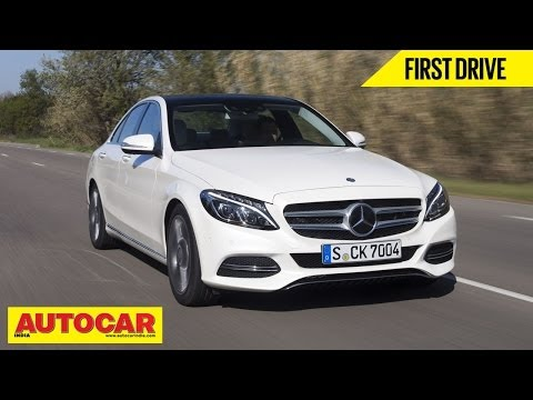 2014 Mercedes-Benz C-Class | First Drive Review | Autocar India