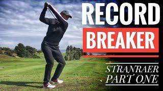 SHE'S A RECORD BREAKER - Stranraer Golf Club - Part One