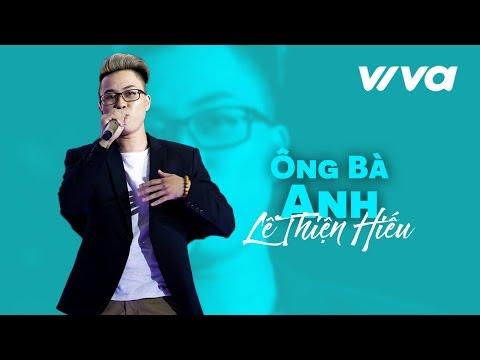 Ông Bà Anh - Lê Thiện Hiếu | Official Audio | Sing My Song 2016