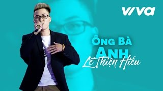 ong ba anh - le thien hieu  official audio  sing my song 2016