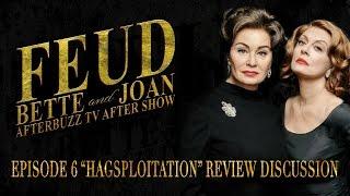 "Feud: Bette & Joan Season 1 Episode 6 ""Hasploitation"" After Show & Review | AfterBuzz TV"
