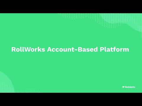 An Introduction to the RollWorks Account-Based Platform