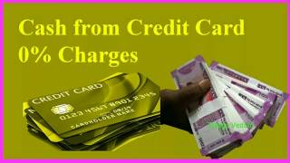 Credit Card Cash Withdrawal 0% charges Pay CreditCard Bill with another CreditCard  Money thru Paytm