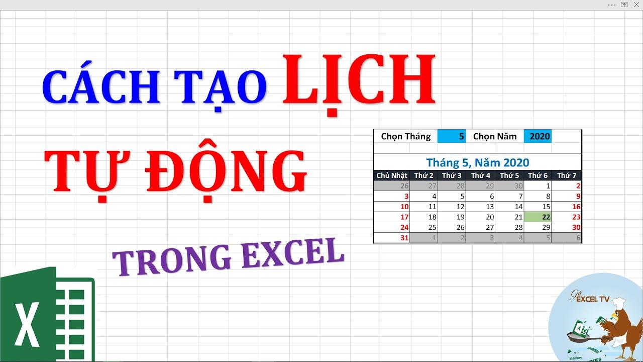Hướng dẫn cách tạo lịch tự động trong Excel