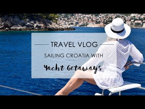 TRAVEL VLOG: SAILING CROATIA WITH YACHT GETAWAYS