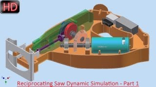 Reciprocating Saw Dynamic Simulation - Part 1 (Autodesk Inventor Video Tutorial)