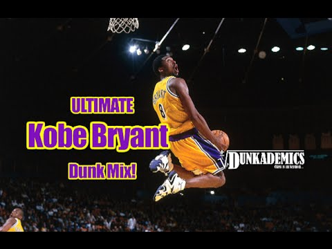 Kobe Bryant ULTIMATE Career Dunk Mixtape!