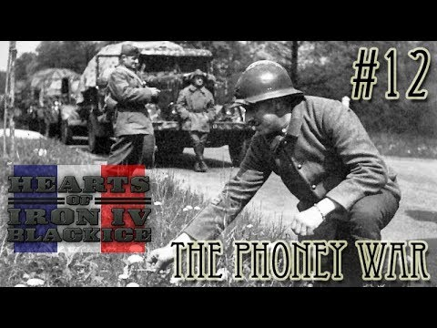 Hearts of Iron IV - Black ICE French Folies 12 The Phoney War