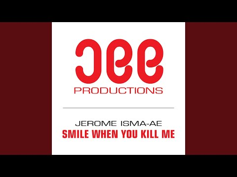 Smile When You Kill Me (Original Mix)