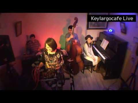 Keylargocafe  2017/3/20 Adult Oriented Jazz