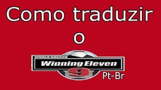 Como baixar e instalar a (Tradução Pt-Br) do Winning Eleven 9