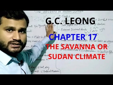 The savanna or sudan climate ! Gc leong chapter 17