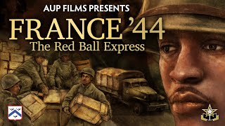 France '44: The Red Ball Express