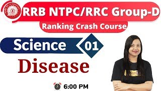 Class-01 RRB NTPC (CBT-I)   Ranking Crash Course    Science  By Amrita Maam    Disease