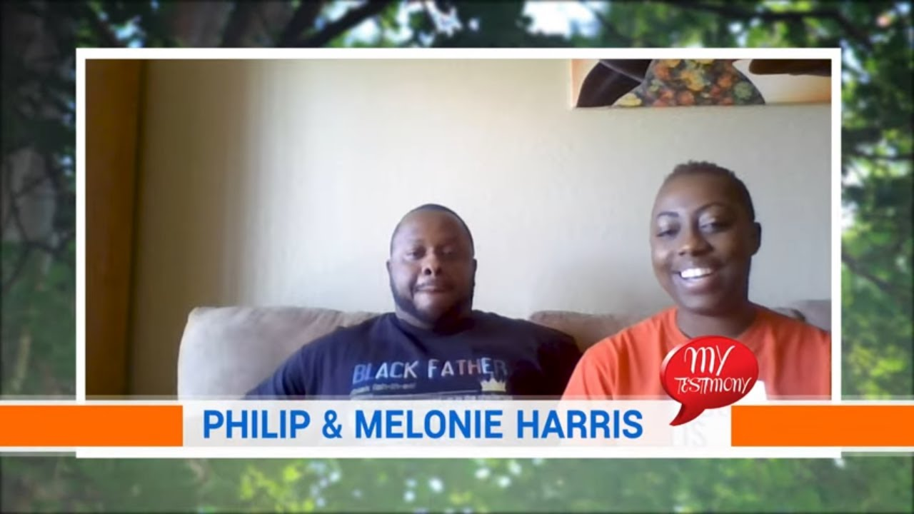My Testimony Season 2 Episode 17: Philip & Melonie Harris