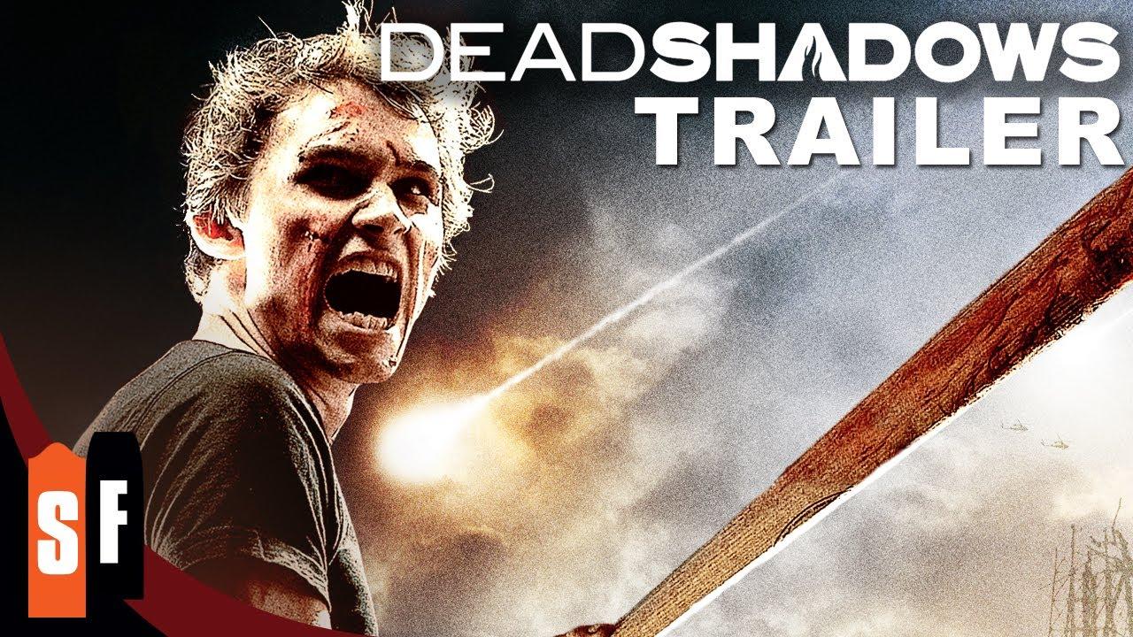 Dead Shadows (2012) - Official Trailer