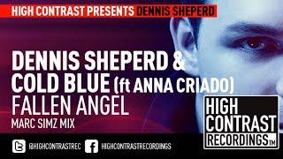 Dennis Sheperd Cold Blue Feat Ana Criado Fallen Angel Marc Simz Intro Mix HD HQ