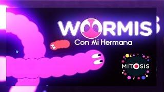 wormis con mi hermana