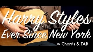Harry Styles - Ever Since New York Guitar Tutorial Lesson /Guitar Cover  w Chords & TAB/how to play