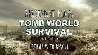 RimWorld / EP 14 - Pathways to Rescue / Tomb World Survival
