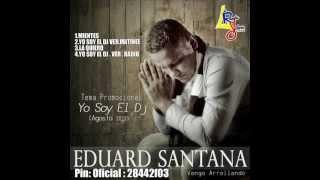 YO SOY EL DJ (SALSA)  EDUARD SANTANA (VERSIÓN RÁPIDA)
