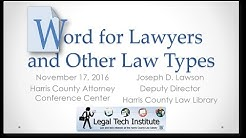 Legal Tech Institute CLE - Microsoft Word for Lawyers and Other Law Types