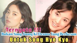 """""""Pengakuan"""" Song Hye Kyo Tak Menganggap Drama Bareng Song Joong Ki Berkesan???"""