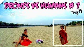 Top 5 Drones vs Humans # 7
