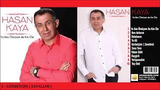 Hasan Kaya Gurbetçim