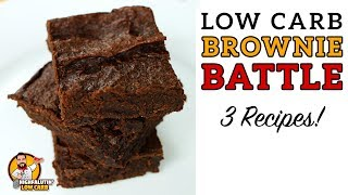 Low Carb BROWNIE BATTLE - The BEST Keto Brownies Recipe - Lowcarb Chocolate Brownies!