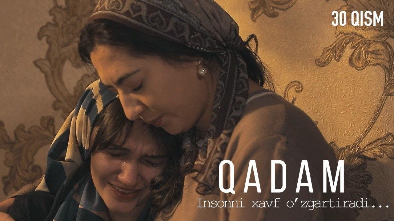 Qadam (o'zbek serial) | Кадам (узбек сериал) 30-qism