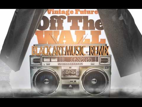 OFF THE WALL   Black Art Music Mix