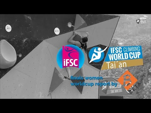 IFSC Boulder Worldcup 2018 // Tai´an Women Final Report Highlights