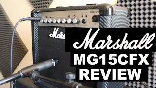 Marshall MG15CFX Amp Review