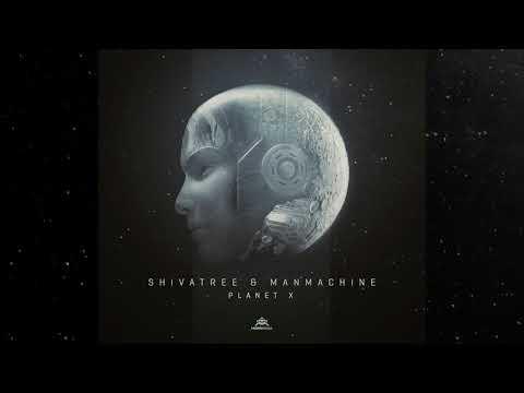 Shivatree & Manmachine - Planet X