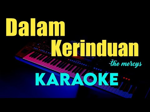 dalam-kerinduan---the-mercys---karaoke-tembang-kenangan