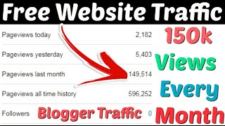 Free Website Traffic   Get Free Organic Google Blogger Website Traffic   Increase Blogger Traffic  